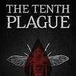 The Tenth Plague Giveaway