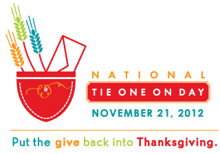 November 21, 2012 - National Tie One On Day