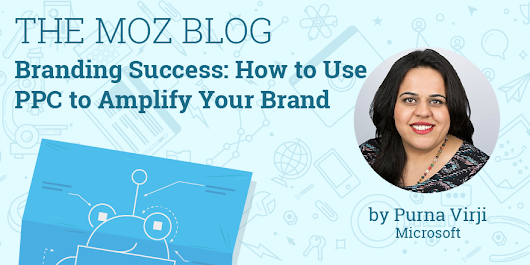 Branding Success: How to Use PPC to Amplify Your Brand