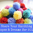 Share Your Exciting Hopes & Goals for 2013