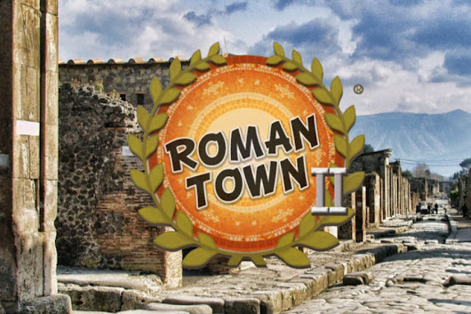 Roman Town 2 Updates the Classic Social Studies Game - Dig-It! Games