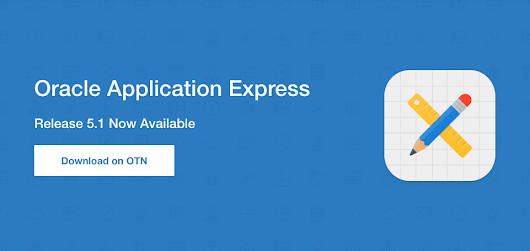 Oracle Announces Oracle Application Express 5.1 (Oracle Application Express)