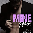 Mine Again, Volume 2 et 3 - Louise Valmont