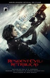 Novelização de Resident Evil 5: Retribuição chega em 18/09