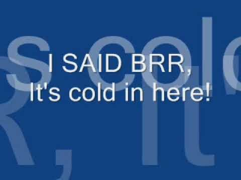 Bring It On Brr Its Cold In Here Lyrics