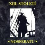 XIII. Stoleti - Nosferatu