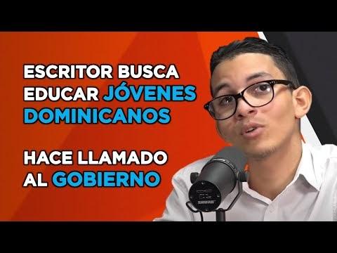 ESCRITOR DOMINICANO CON 20 AÑOS DE EDAD BUSCA EDUCAR JÓVENES; HACE LLAMADO AL GOBIERNO