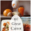 60 Amazing Carrot Recipes