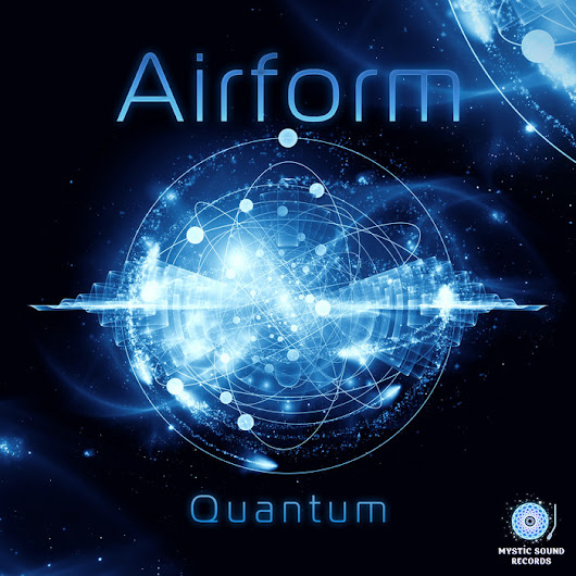 Airform – Quantum, by Mystic Sound Records