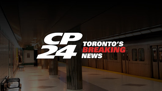 CP24 - Toronto News | Breaking News Headlines | Weather, Traffic, Sports