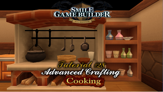 Smile Game Builder Tutorial #28: Advanced Crafting (Cooking) - RPG Maker Times