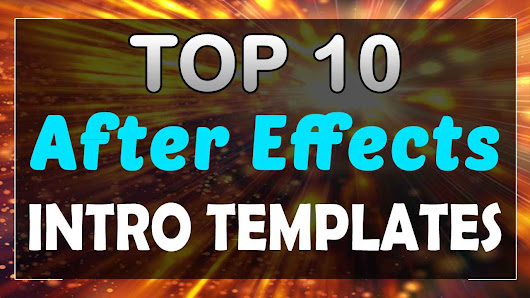 Top 10 Intro Templates 2017 After Effects CC CS6 Free Download | topfreeintro.com