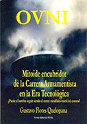 OVNI. Mitoide encubridor de la carrera armamentista en la era tecnológica