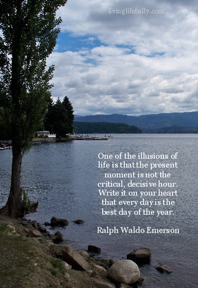 More Quotes Quotations And Passages On Living In The Present Moment