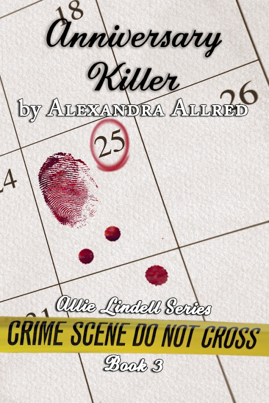 Cover Reveal - Anniversary Killer by Alexandra Allred