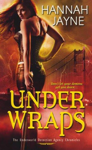 Under Wraps (Underworld Detection Agency, #1)