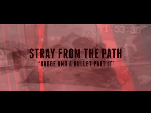 Stray From The Path - Badge & A Bullet Part II | video@cjube.com