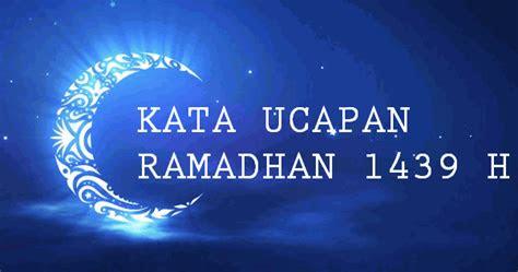kata ucapan menyambut bulan ramadhan  terbaru