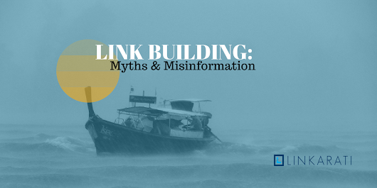 6 Link Building Myths That Need To Die in 2017