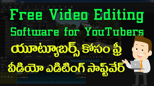 Telugu Computer World: Free Video Editing Software for YouTubers - Tutorial in Telugu