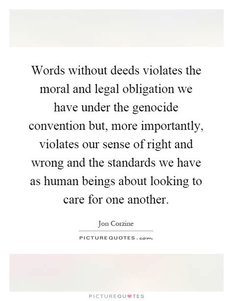 Words Without Deeds Quotes
