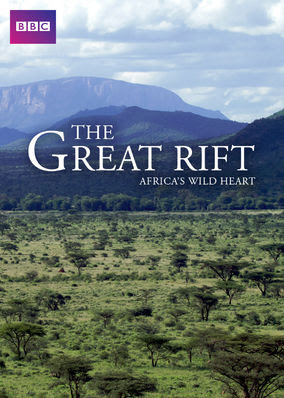 Great Rift: Africa's Wild Heart, The - Season 1