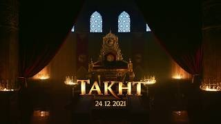 Takht Hindi Movie (2021) | Cast | Teaser | Release Date