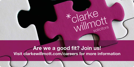 Current opportunities at Clarke Willmott Solicitors