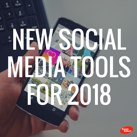 Kick Start Your Next Year with 4 New Social Media Tools