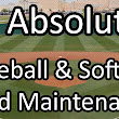 10 Absolutes For Maintaining Great Baseball and Softball Fields