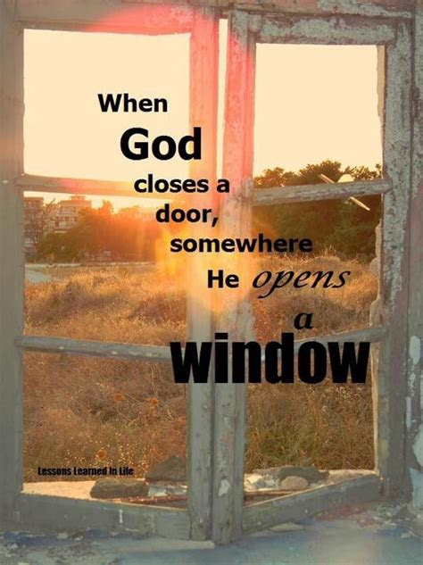 God Opens And Closes Doors Quotes