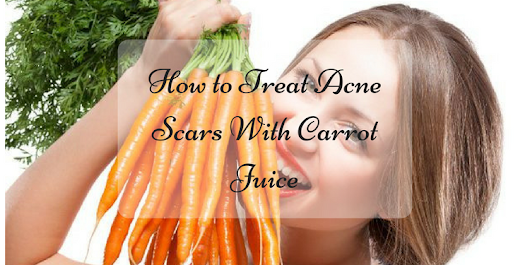 How to Treat Acne Scars With Carrot Juice - Beauty and Blush