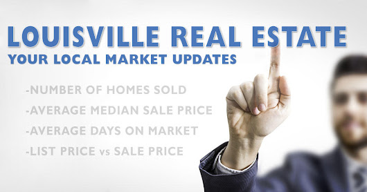 Louisville Real Estate Market Statistics