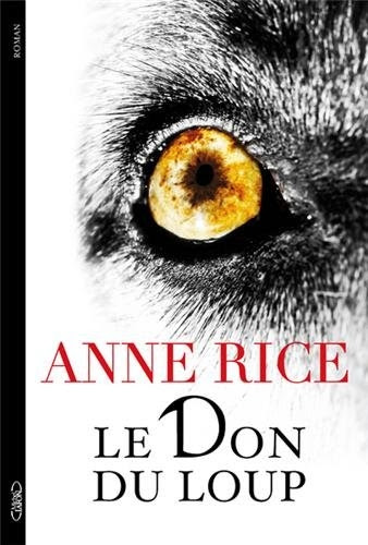 Couverture Les Chroniques du don du loup, tome 1 : Le Don du Loup