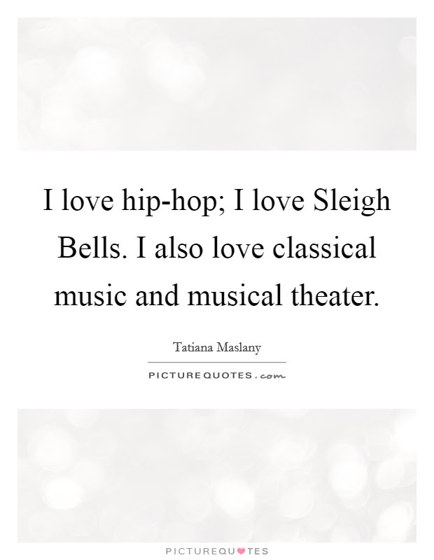 Musical Theater Quotes Sayings Musical Theater Picture Quotes