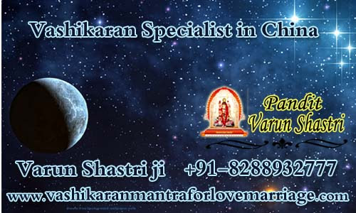 Vashikaran Specialist in China: varunshastri