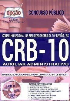 Apostila Concurso CRB 10ª REGIÃO 2018   AUXILIAR ADMINISTRATIVO