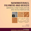 Wiley: Nanomaterials, Polymers and Devices: Materials Functionalization and Device Fabrication - E. S. W. Kong, Wolfgang Knoll