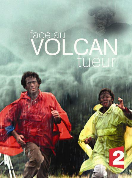 Face au volcan tueur