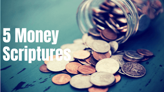 5 Money Scriptures Every Christian Should Know