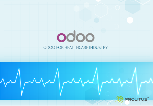 Odoo Solutions for Healthcare Industry: A Need of the Hour