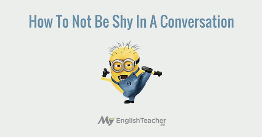 How To Not Be Shy In A Conversation [Video]
