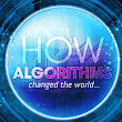 How Algorithms Changed The World