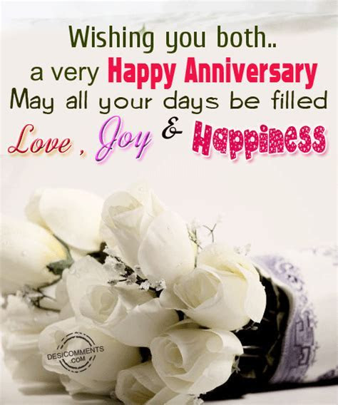 Wishing You Both A Very Happy Anniversary. May All Your