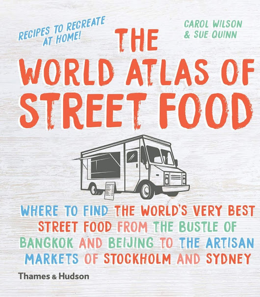 World Atlas of Street Food