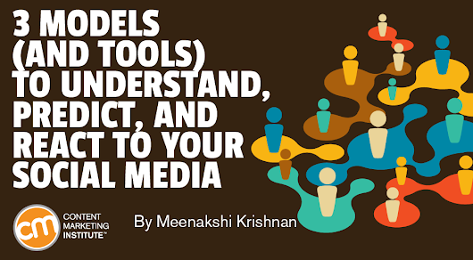 3 Models to Understand, Predict, and React to Your Social Media