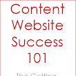 Creating a Successful Content Website – Topic Choice, SEO Myths and More! (Video Presentation)