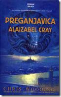 Preganjavica Alaizabel Cray