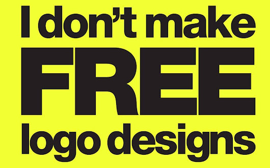 """No. I don't make free logo designs"" Poster for Download"