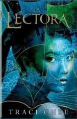 La lectora (primera parte de saga) Traci Chee